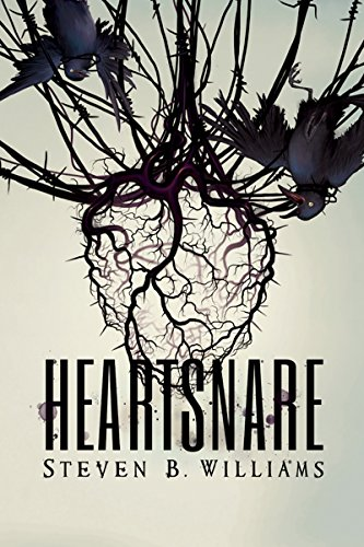 Heartsnare by Steven B. Williams