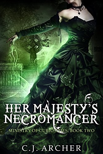 Her Majesty's Necromancer by C.J. Archer | books, reading, book covers, cover love, cemeteries