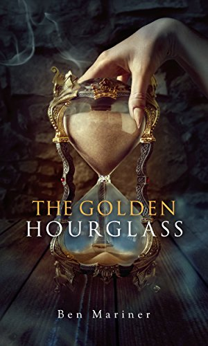 The Golden Hourglass by Ben Mariner | reading, books