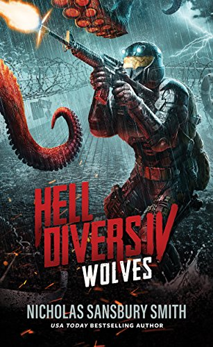 Hell Divers IV: Wolves by Nicholas Sansbury Smith | reading, books, book cover, cover love