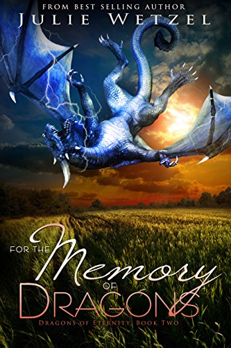 For the Memory of Dragons by Julie Wetzel   books, reading, book covers, cover love, dragons