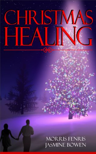 Christmas Healing by Morris Fenris & Jasmine Bowen | books, reading, book covers