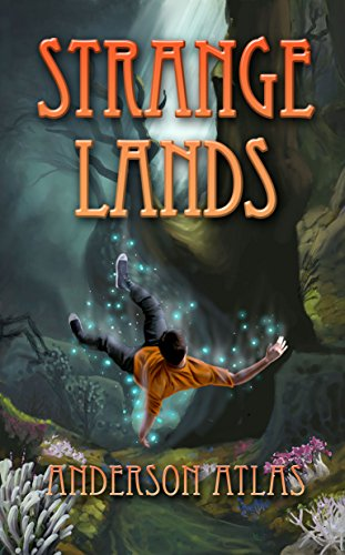 Book Cover - Strange Lands by Anderson Atlas