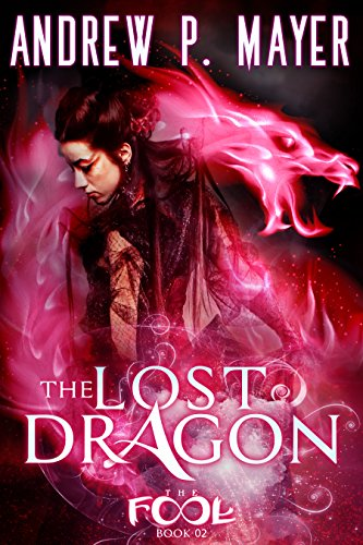 The Lost Dragon by Andrew P. Mayer   books, reading, book covers, cover love, dragons