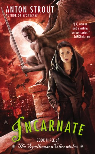 Incarnate by Anton Strout | books, reading, book covers, cover love, gargoyles
