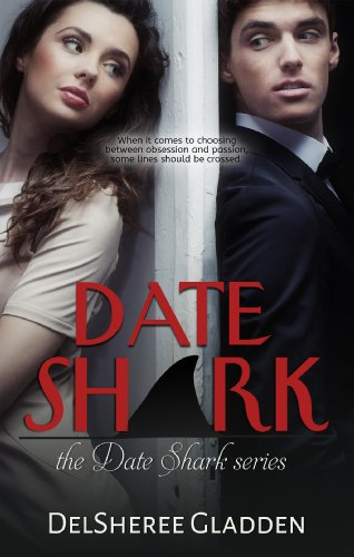Date Shark by DelSheree Gladden | books, reading, book covers, cover love