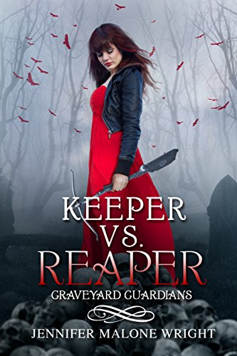 Keeper vs. Reaper by Jennifer Malone Wright | books, reading, book covers