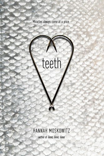 Teeth by Hannah Moskowitz