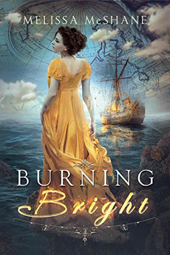 Burning Bright by Melissa McShane | reading, books, book covers, cover love, ships