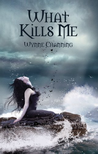 What Kills Me by Wynne Channing | books, reading, book covers