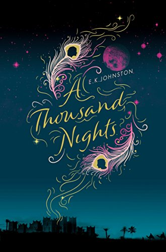 A Thousand Nights by E.K. Johnston