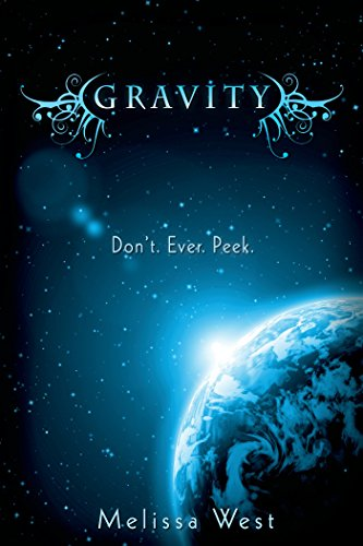 Gravity by Melissa West | books, reading, book covers