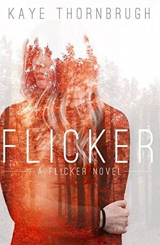 Flicker by Kaye Thornbrugh