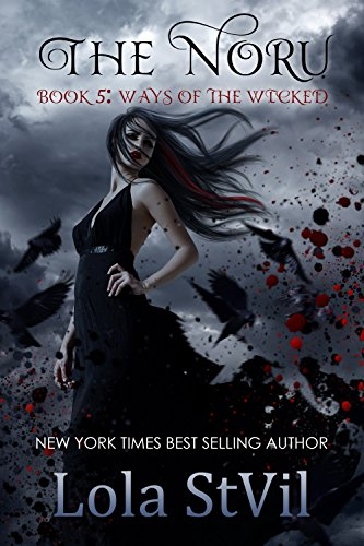Ways of the Wicked by Lola StVil