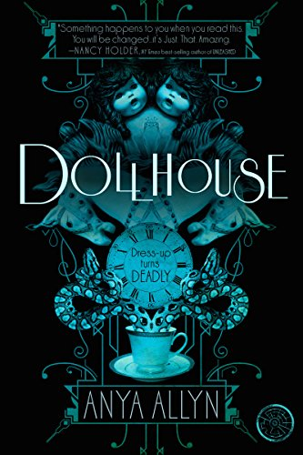 Dollhouse by Anya Allyn   books, reading, book covers