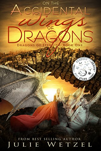 In the Accidental Wings of Dragons by Julie Wetzel   books, reading, book covers, cover love, dragons