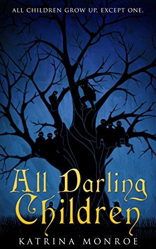 All Darling Children by Katrina Monroe