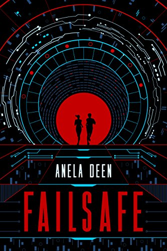 Book Cover - Failsafe by Anela Dean