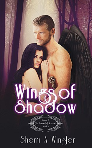 Wings of Shadow by Sherri A. Wingler | books, reading, book covers