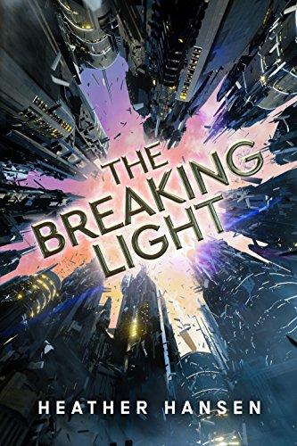 The Breaking Light by Heather Hansen