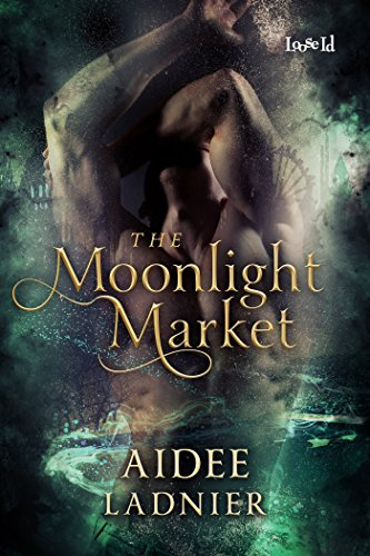 The Moonlight Market by Aidee Ladnier