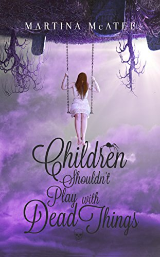 Children Shouldn't Play with Dead Things by Martina McAtee | books, reading, book covers