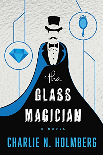 The Glass Magician by Charlie N. Holmberg | books, reading, book covers, cover love, sihouettes
