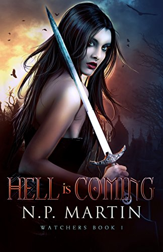 Hell is Coming by N.P. Martin | books, reading, book covers