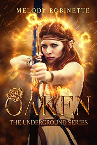 Oaken by Melody Robinette | books, reading, book covers, cover love, arrows