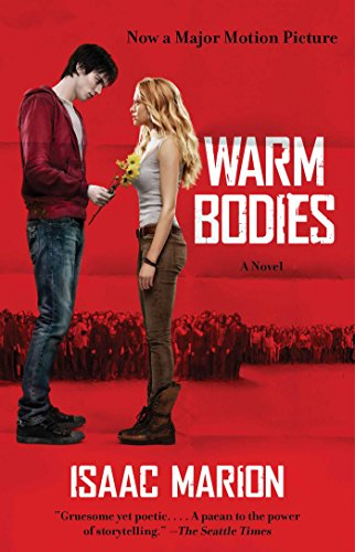 Warm Bodies by Isaac Marion | books, reading, book covers
