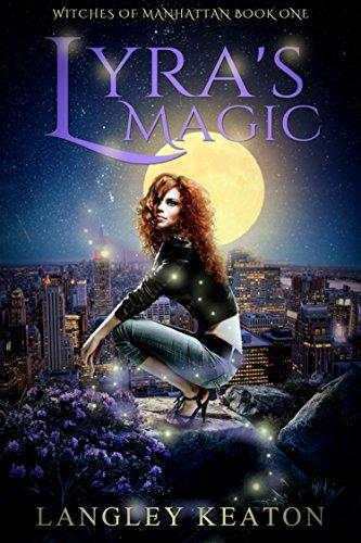 Lyra's Magic by Langley Keaton   reading, books