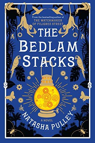Book Cover - The Bedlam Stacks by Natasha Pulley