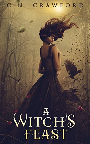A Witch's Feast by C.N. Crawford | reading, books, book covers, cover love, birds