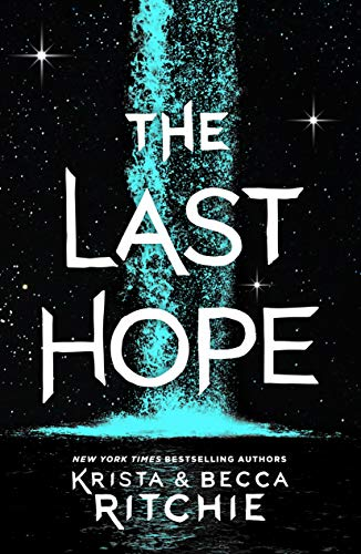 The Last Hope by Krista & Becca Ritchie