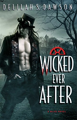 Wicked Ever After by Delilah S. Dawson | reading, books, book covers, cover love, vampires