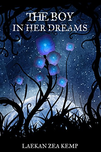 The Boy in Her Dreams by Laekan Zea Kemp | books, reading, book covers