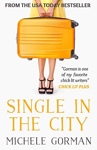 Single in the City by Michele Gorman | books, reading, book covers