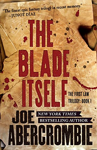 Book Cover - The Blade Itself by Joe Abercrombie
