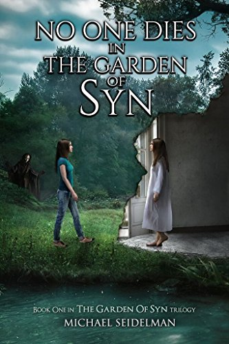 No One Dies in the Garden of Syn by Michael Seidelman | books, reading, book covers