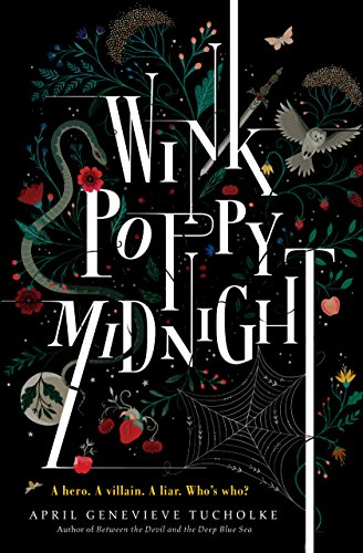 Wink Poppy Midnight by April Genevieve Tucholke | books, reading, book covers