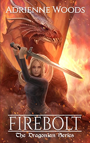 Firebolt by Adrienne Woods   books, reading, book covers, cover love, dragons