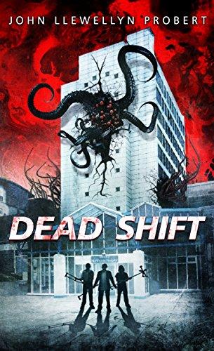 Dead Shift by John Llewellyn Probert | reading, books