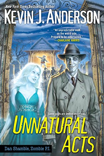 Unnatural Acts by Kevin J. Anderson | reading, books, book covers, cover love, ghosts