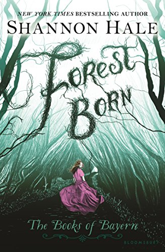 Forest Born by Shannon Hale