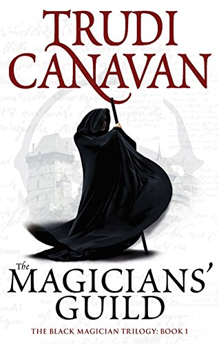 The Magicians' Guild by Trudi Canavan | reading, books