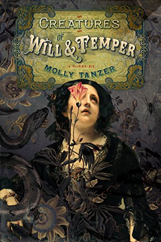 Creatures of Will & Temper by Molly Tanzer
