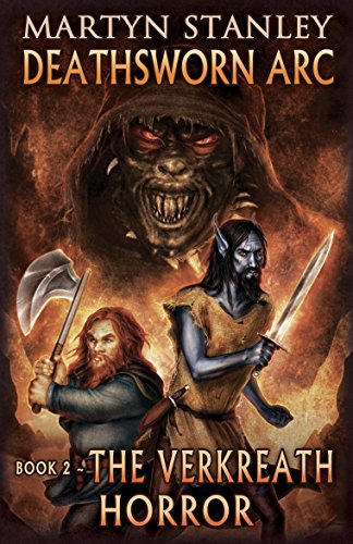 Book Cover - Deathsworn Arc: The Verkreath Horror by Martyn Stanley