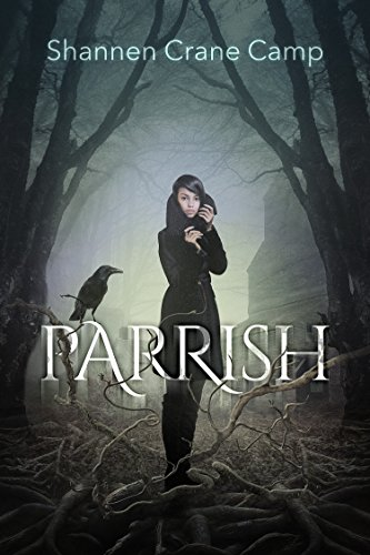 Parrish by Shannen Crane Camp | reading, books