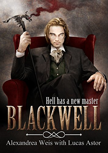 Blackwell by Alexandrea Weis with Lucas Astor | reading, books