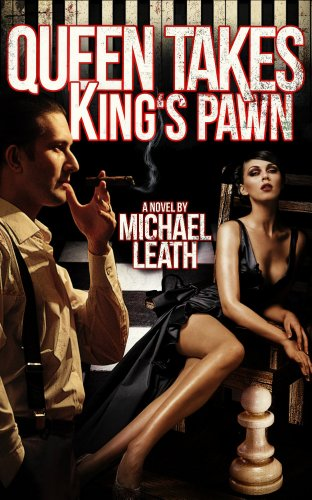 Queen Takes King's Pawn by Michael Leath | books, reading, book covers